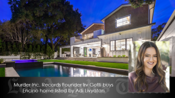 Home listed by Rodeo Realty's Adi Livyatan purchased by Murder Inc. Records Founder Irv Gotti